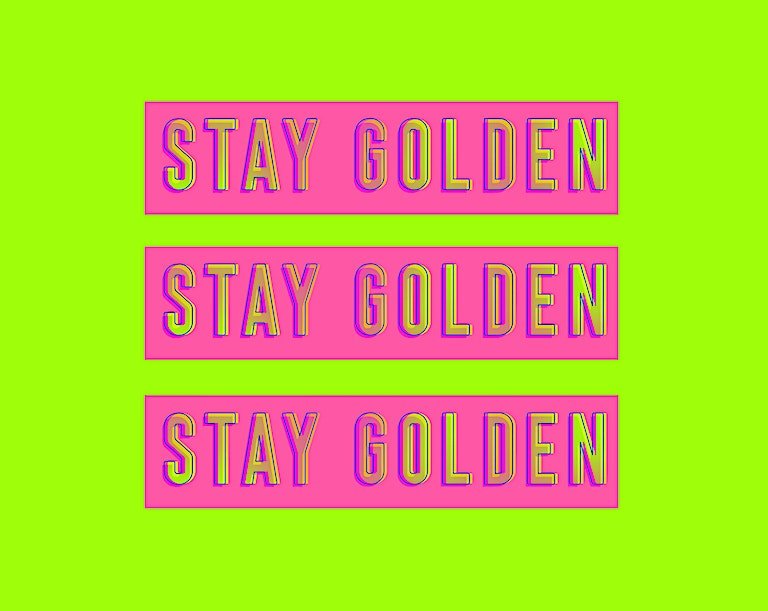 Stay Golden x 3